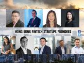 9 Inspiring Hong Kong Fintech Startups Founders to Follow