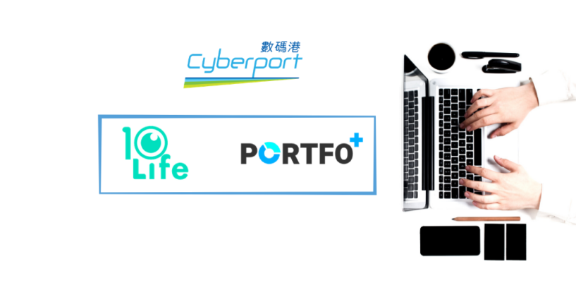 Cyberport's Incubatees PortfoPlus and 10Life Aim to Simplify Insurance